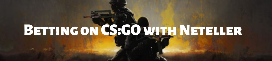 CS:GO bet with neteller