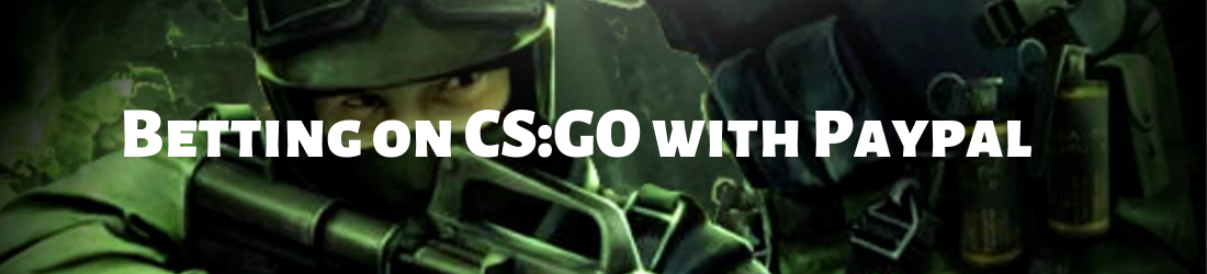 use paypal to bet on CS:GO