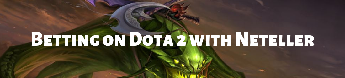 neteller betting on dota 2