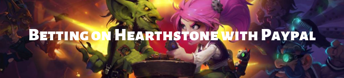 hearthstone bet with paypal