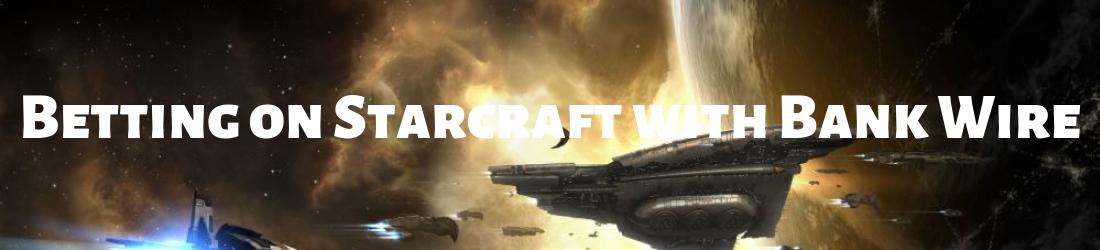 Starcraft Betting