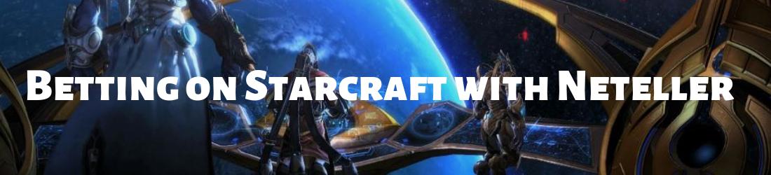 neteller betting on starcraft