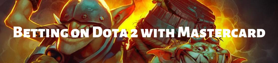 dota 2 metting with mastercard