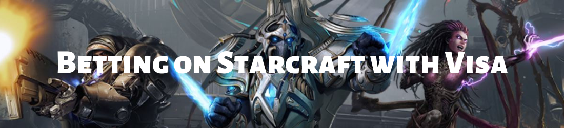 how to use visa when betting on starcraft